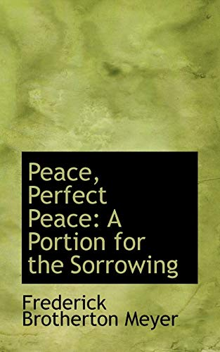 9781103762972: Peace, Perfect Peace: A Portion for the Sorrowing