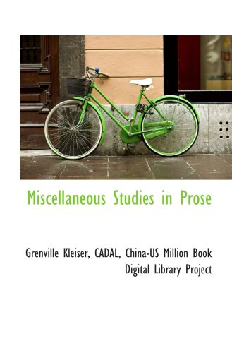 Miscellaneous Studies in Prose (1103766384) by Grenville Kleiser