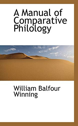 9781103766499: A Manual of Comparative Philology