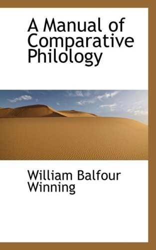 9781103766567: A Manual of Comparative Philology