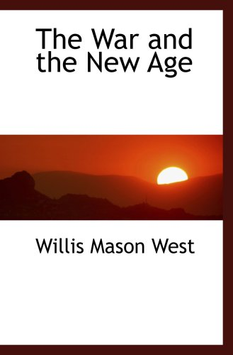 9781103785537: The War and the New Age