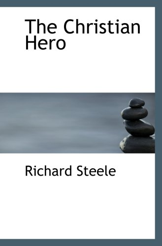 9781103790708: The Christian Hero