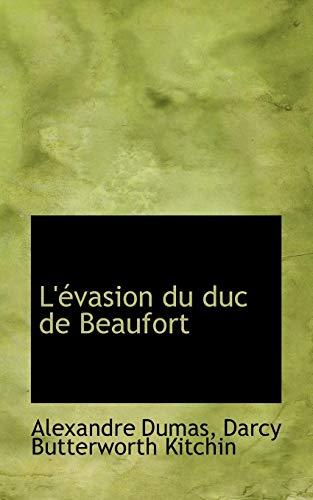 9781103799367: L'évasion du duc de Beaufort (French Edition)