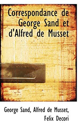 9781103802616: Correspondance de George Sand et d'Alfred de Musset (French Edition)