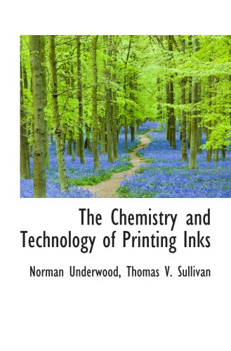 9781103807611: The Chemistry and Technology of Printing Inks