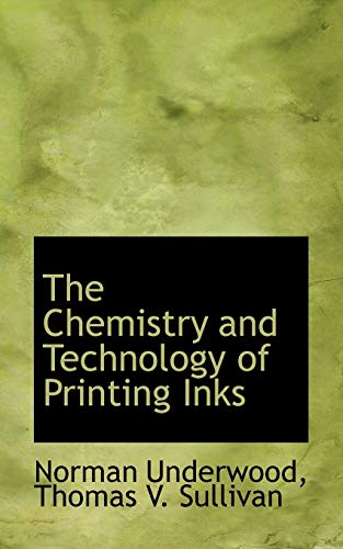 9781103807680: The Chemistry and Technology of Printing Inks