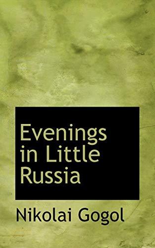 9781103809615: Evenings in Little Russia