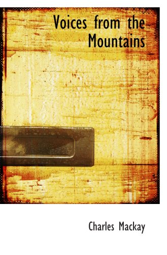 9781103809943: Voices from the Mountains