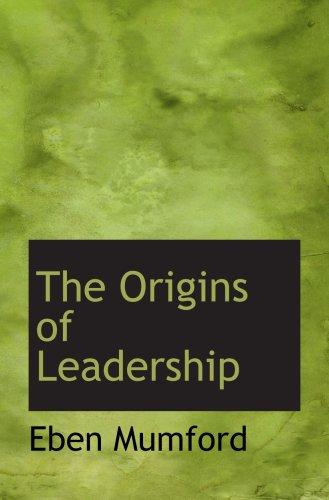 9781103810246: The Origins of Leadership