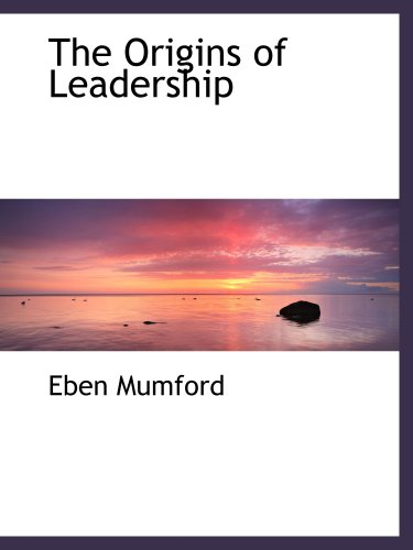 9781103810291: The Origins of Leadership