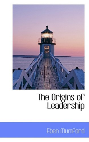 9781103810338: The Origins of Leadership