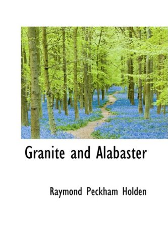 9781103813223: Granite and Alabaster