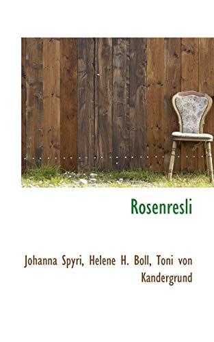 Rosenresli: Johanna Spyri