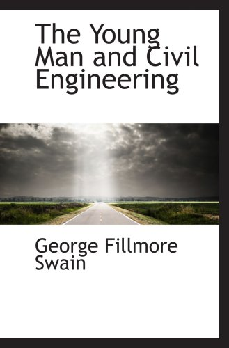 9781103820146: The Young Man and Civil Engineering