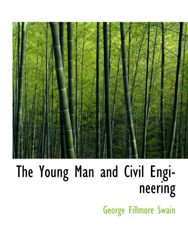 9781103820177: The Young Man and Civil Engineering