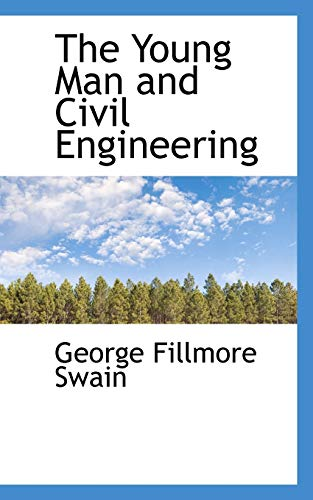 9781103820214: The Young Man and Civil Engineering