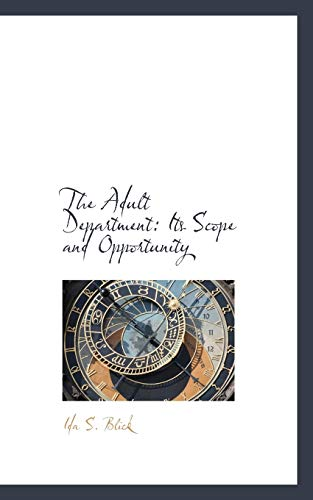 9781103823185: The Adult Department: Its Scope and Opportunity