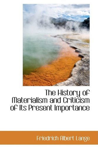 9781103825530: The History of Materialism and Criticism of Its Present Importance