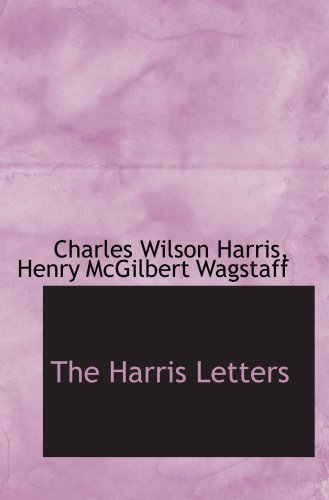 9781103828180: The Harris Letters