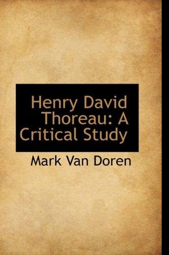 9781103830138: Henry David Thoreau: A Critical Study