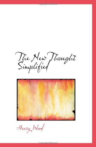 9781103831005: The New Thought Simplified