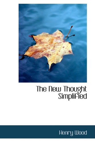 9781103831173: The New Thought Simplified