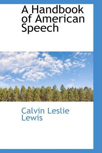 9781103832699: A Handbook of American Speech
