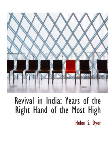 9781103837496: Revival in India: Years of the Right Hand of the Most High