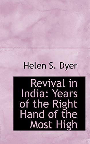 9781103837526: Revival in India: Years of the Right Hand of the Most High