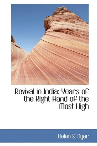 9781103837557: Revival in India: Years of the Right Hand of the Most High