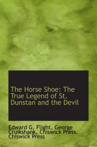 9781103839575: The Horse Shoe: The True Legend of St. Dunstan and the Devil