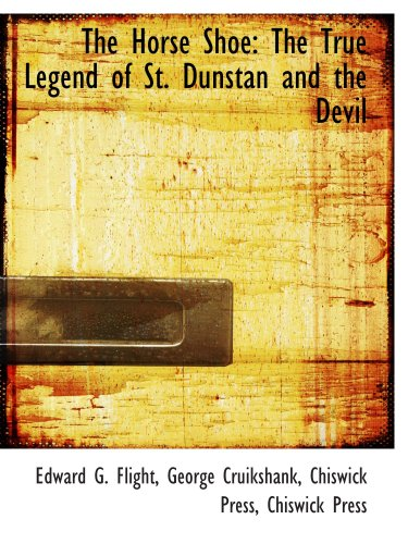 9781103839605: The Horse Shoe: The True Legend of St. Dunstan and the Devil