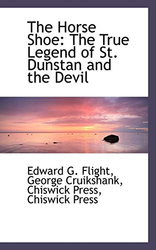 9781103839681: The Horse Shoe: The True Legend of St. Dunstan and the Devil