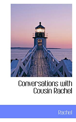 Conversations with Cousin Rachel (1103843583) by Rachel
