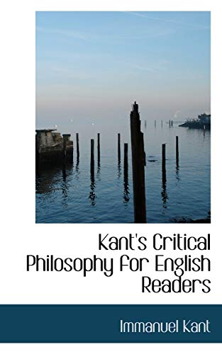 Kant's Critical Philosophy for English Readers (9781103846009) by Kant, Immanuel