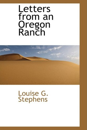 9781103853328: Letters from an Oregon Ranch