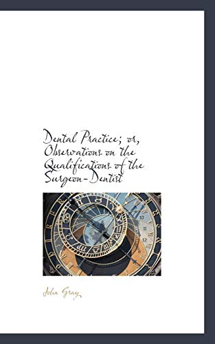 9781103854141: Dental Practice; or, Observations on the Qualifications of the Surgeon-Dentist