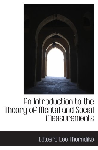 9781103854448: An Introduction to the Theory of Mental and Social Measurements