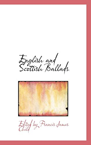 9781103858552: English and Scottish Ballads