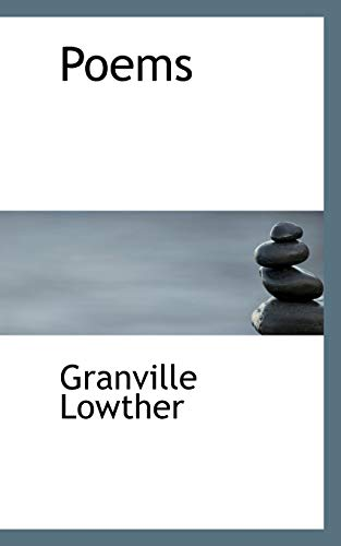 Poems: Lowther, Granville