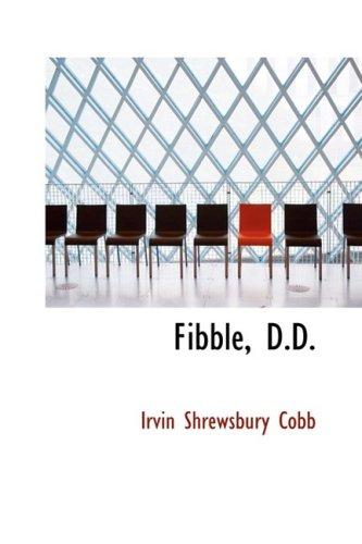 9781103870370: Fibble, D.D.