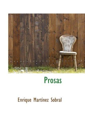 Prosas: Enrique Martinez Sobral