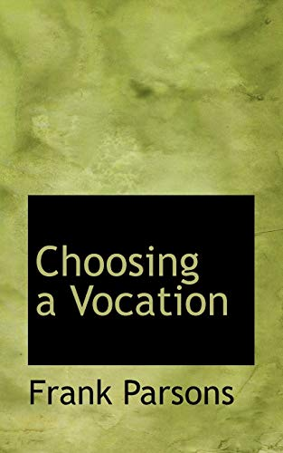 9781103872688: Choosing a Vocation