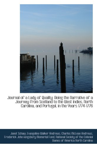 9781103875931: Journal of a Lady of Quality: Being the Narrative of a Journey from Scotland to the West Indies, Nor