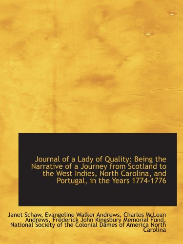 9781103876037: Journal of a Lady of Quality: Being the Narrative of a Journey from Scotland to the West Indies, Nor
