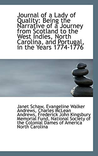 9781103876549: Journal of a Lady of Quality: Being the Narrative of a Journey from Scotland to the West Indies, Nor