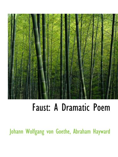 9781103878574: Faust: A Dramatic Poem