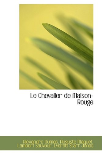 9781103885299: Le Chevalier de Maison-Rouge (French Edition)