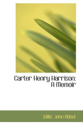 9781103887965: Carter Henry Harrison: A Memoir