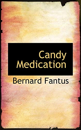 9781103895724: Candy Medication